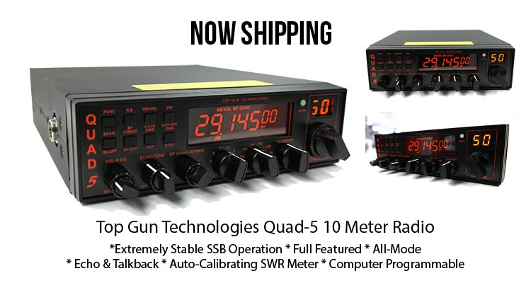 Top Gun Technology Quad-5 10 Meter Radio Now Shipping - Buy Now