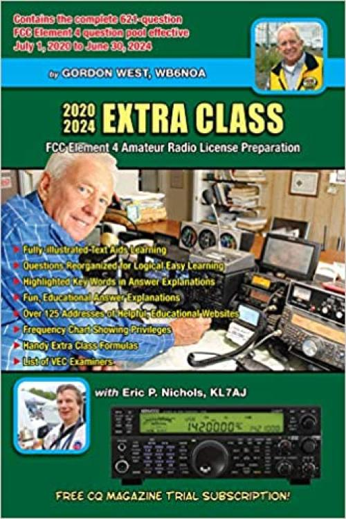 Gordon West Extra Class Amateur License Book 2020-2024
